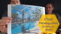 Pool hexagonal strukturieren